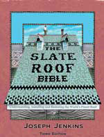 Slate Roof Bible, 3rd Edition by Joseph Jenkins