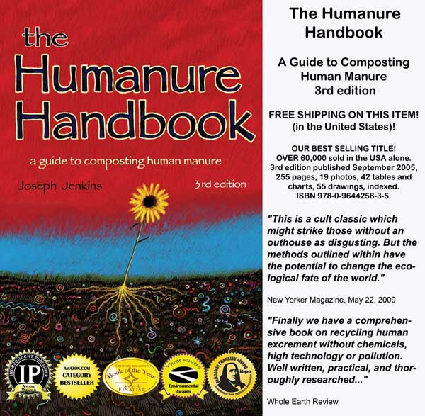 The Humanure Handbook - A Guide to Composting Human Manure, 3rd edition, by Joseph Jenkins